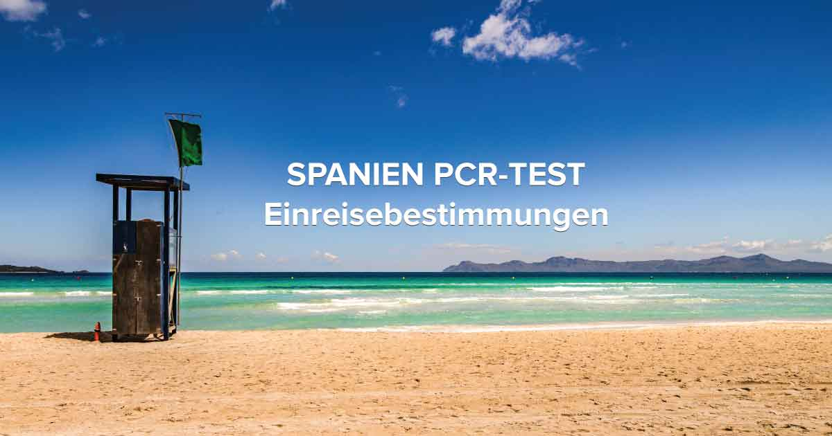 Spanien-PCR-Test Reisen nach Spanien und PCR-Tests, Einreisebestimmungen für Flugzeug und Schiff